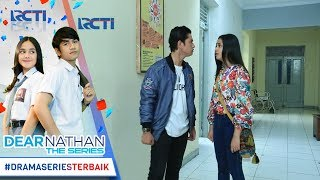 Video DEAR NATHAN THE SERIES - Kok Nathan Keliatan Marah Banget Ke Salma [3 November 2017] download MP3, 3GP, MP4, WEBM, AVI, FLV Juli 2018