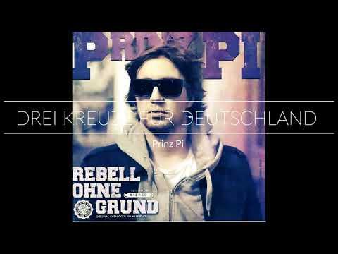 Prinz Pi - Rebell ohne Grund - Drei Kreuze für Deutschland