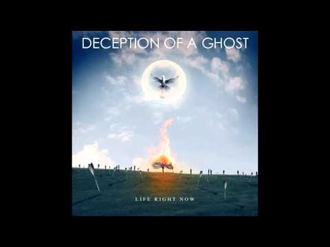 Deception of a Ghost - Life Right Now [Full Album] 1080pᴴᴰ
