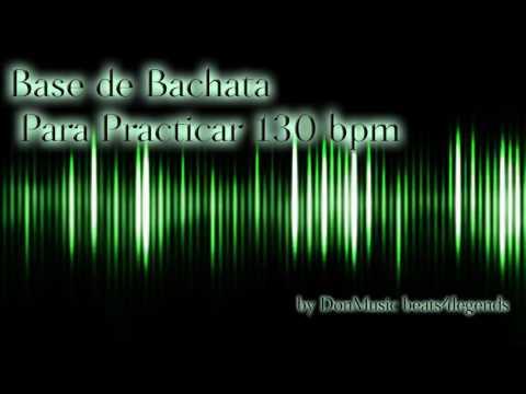 BASE DE BACHATA PARA PRACTICAR 130 BPM (DonMusic)