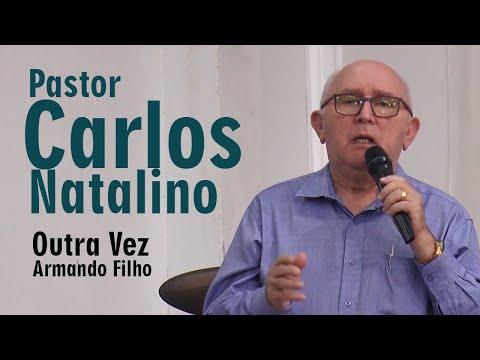 Pr CARLOS NATALINO  OUTRA VEZ - Armando Filho  Cover