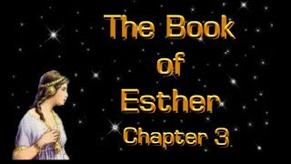 The Book Of Esther Chapter 3