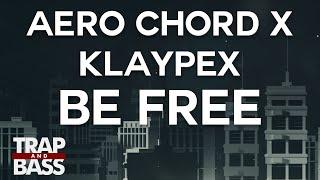 Aero Chord Klaypex Be Free