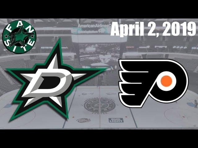 Dallas Stars vs Philadelphia Flyers | Apr 2 2019