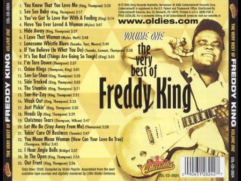 Freddy Freddie KingVery Best Of Freddy King Vol 1 FULL ALBUM