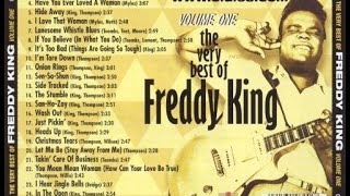 Freddy Freddie King   Very Best Of Freddy King Vol 1 FULL ALBUM