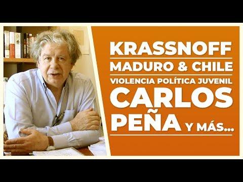 Krassnoff, Maduro y Chile, Carlos Peña   V de Villegas   E29