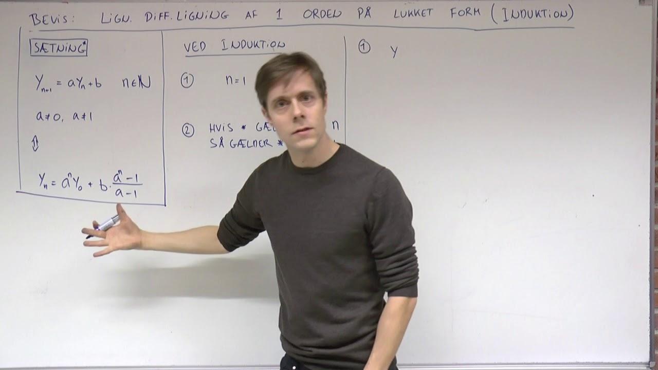 Lineær differensligning af første orden på lukket form (induktionsbevis)