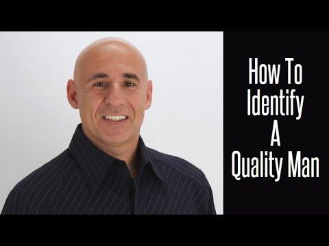 How to Identify a Quality Man