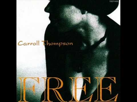 Carroll Thompson - Crazy For You