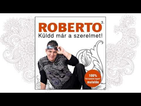 Roberto - Cigánylány letöltés