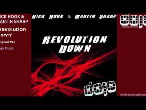 Nick Hook & Martin Sharp - Revolution Down - Original Mix