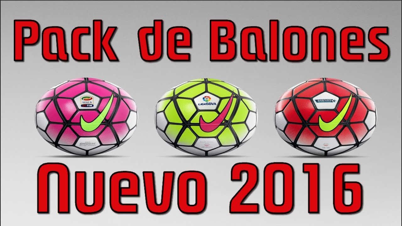 5bb2b431bf559  PES6  Nuevo Pack de Balones 2016 - YouTube
