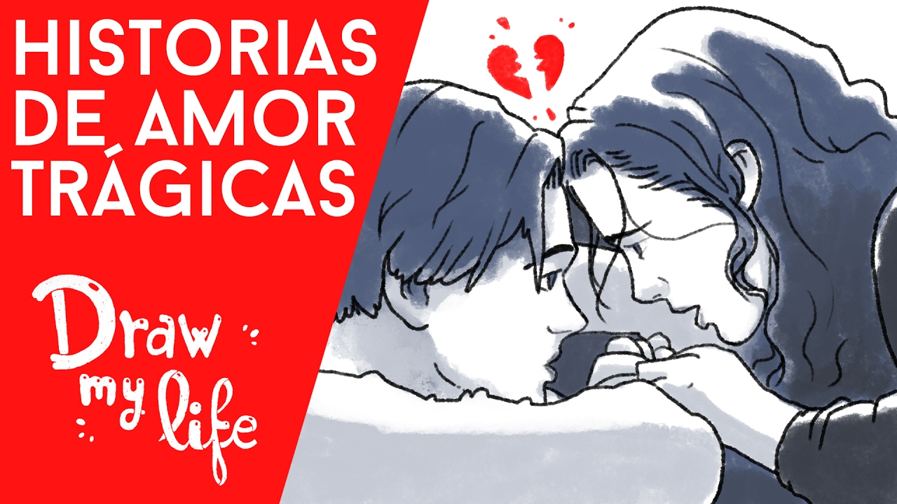 HISTORIAS de AMOR MÁS TRISTES del CINE - Draw My Life