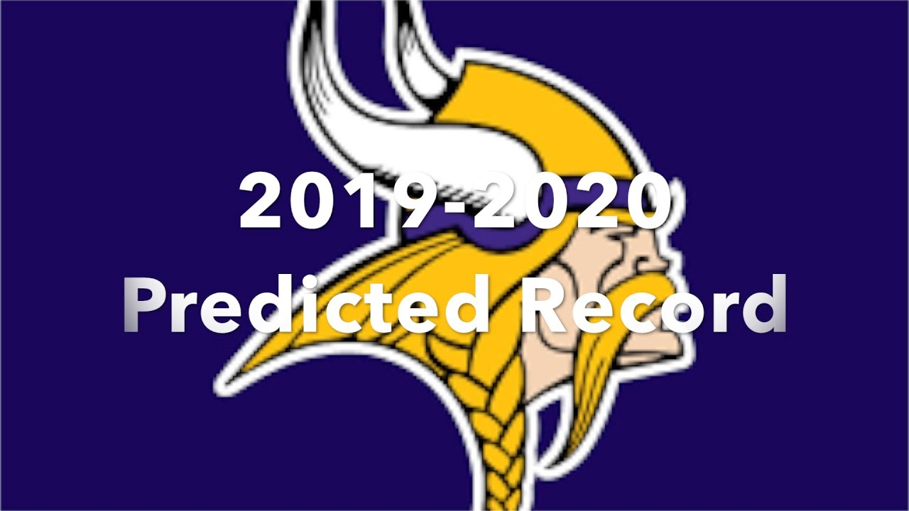 Vikings Schedule 2020.Minnesota Vikings Projected Record For The 2019 2020 Season