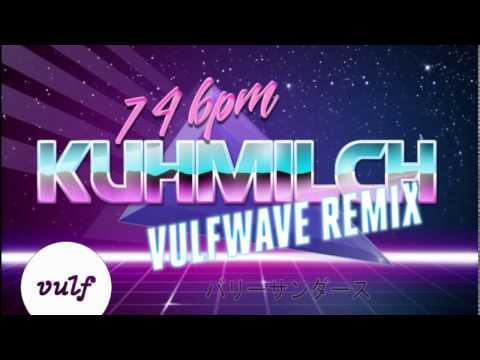 # V U L F W A V E バリーサンダース kuhmilch 74 bpm
