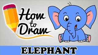 How To Draw A Elephant - Easy Step By Step Cartoon Art Drawing Lesson Tutorial For Kids & Beginners