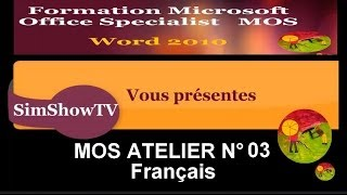 Cours et Formation microsoft Word 2010 - ateliers MOS N°3 -francais
