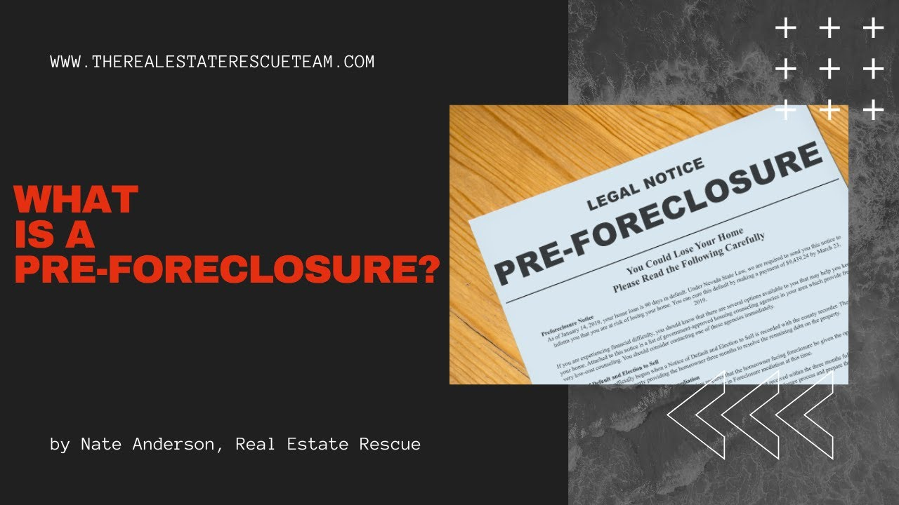 What Is A Pre-foreclosure?