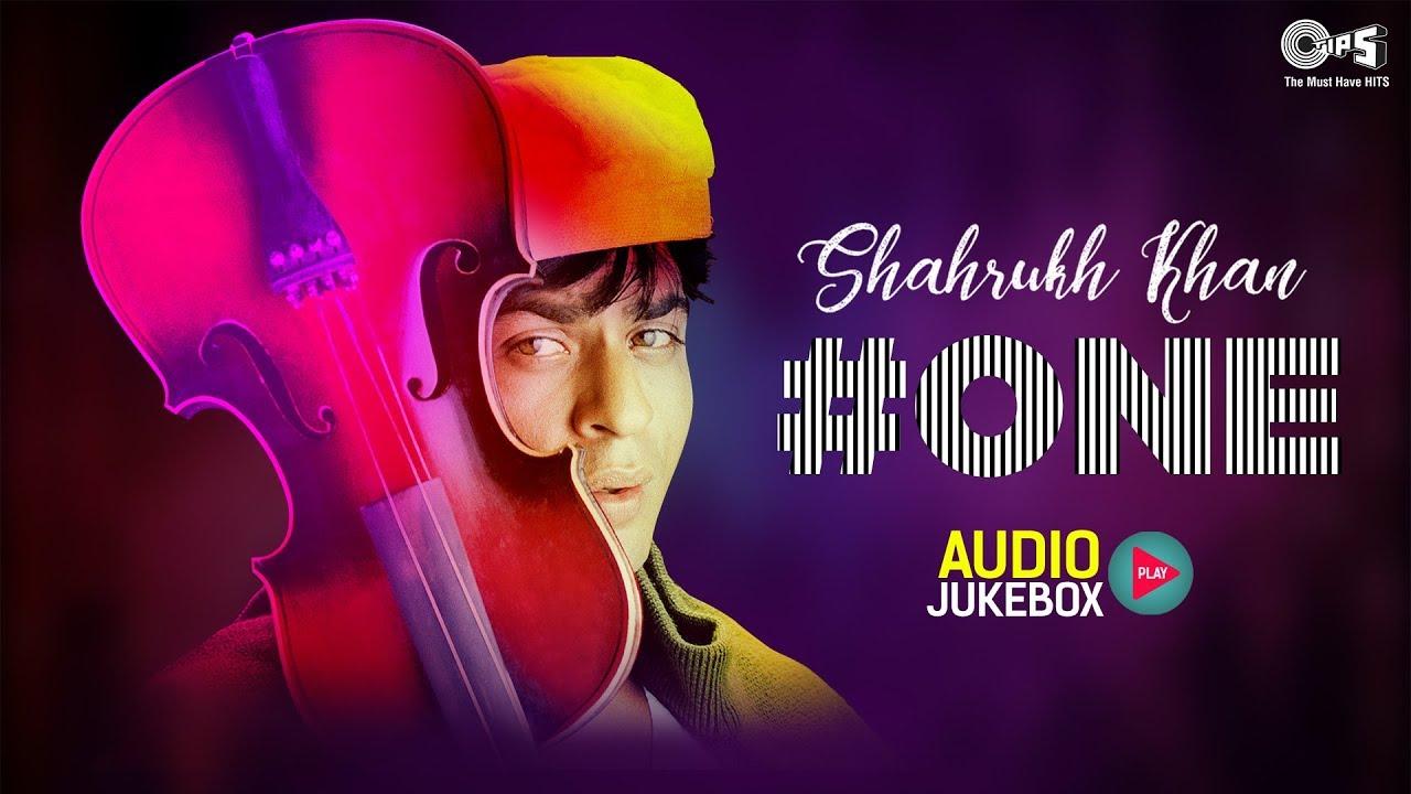 Download Shah Rukh Khan #One- Audio Jukebox | Shah Rukh Khan Hits | Best of SRK