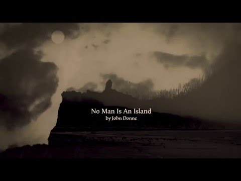 No Man Is An Island  by John Donne - HD film by Peter Hague - e-brink