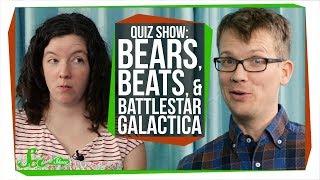SciShow Quiz Show: Bears, Beats, Battlestar Galactica?