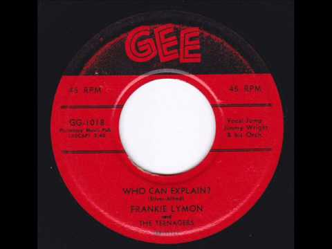Who Can Explain -  Frankie Lymon & Teenagers