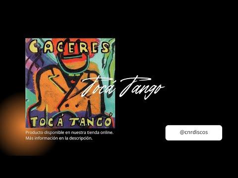 Juan Carlos Caceres - 04. Tocá Tangó