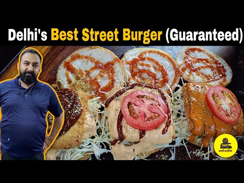Delhi's Best Crispy and Juicy Burger at Spicy. com | Delhi Street Food  | Sadigaddi