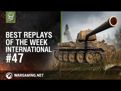 World of Tanks PC - Best Replays of the Week International #47