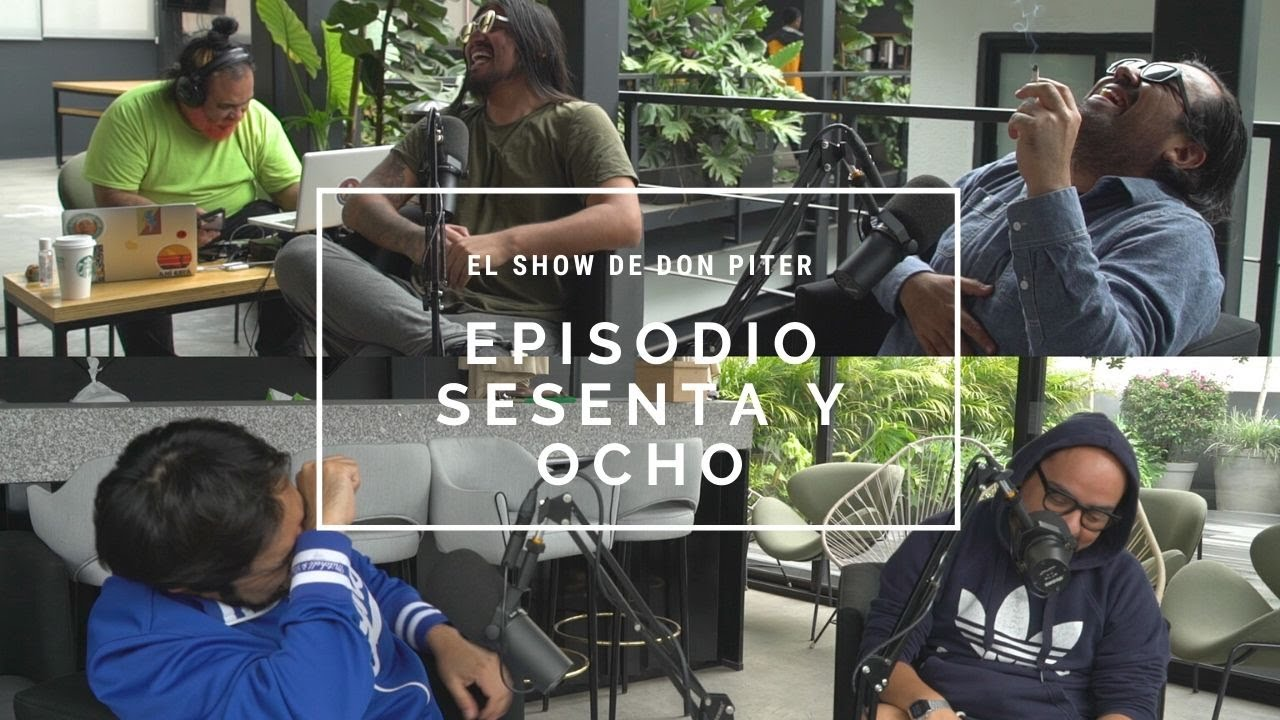 El Show de Don Piter - Episodio 68 // LA DOMADA DEL EGO A.K.A CHUMEL GATE