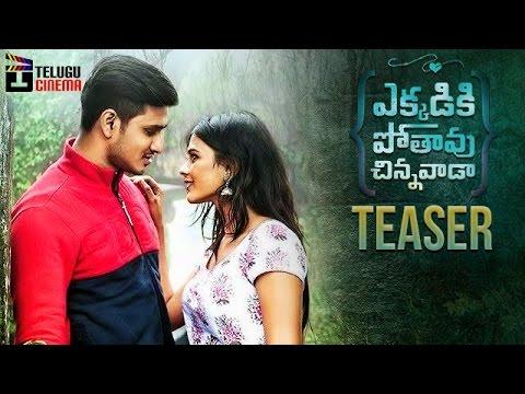 Ekkadiki Pothavu Chinnavada Movie Teaser Nikhil Hebah Patel