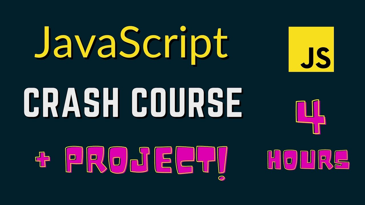 JavaScript Tutorial for Beginners | JavaScript Crash Course with Project