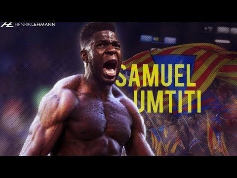 Samuel Umtiti ● Absolute Beast ● 2017/18 HD