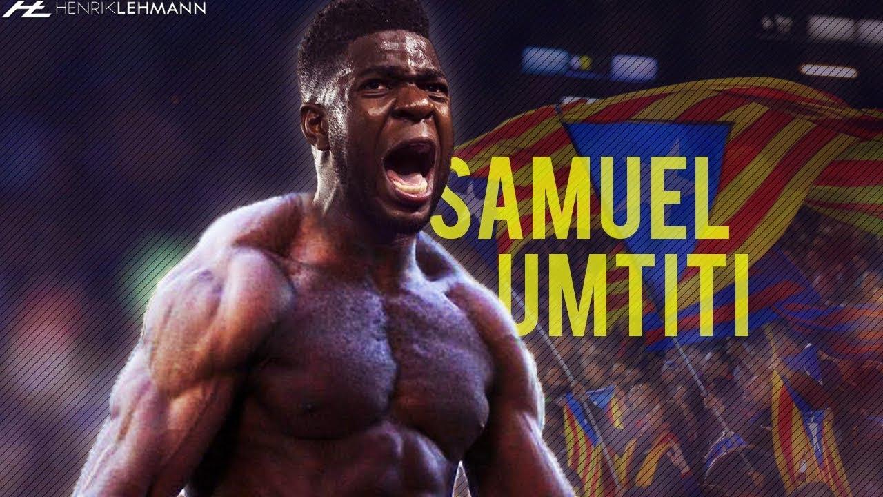 Samuel Umtiti Absolute Beast 2017/18 HD - YouTube
