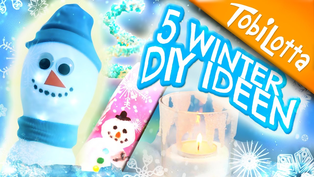 Bastelideen Winter 5 Winter Diy Bastelideen Winter Basteln Winter Diys Deutsch Kinderkanal Diy Tobilotta
