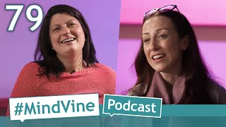 #MindVine​​ Podcast Ep. 79 - International Women's Day