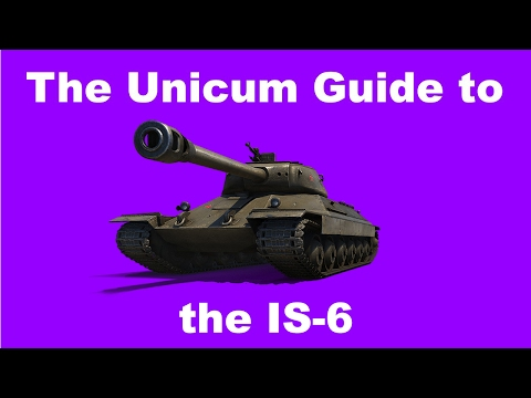 WoT || The Unicum Guide to the IS-6