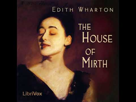 The House Of Mirth By Edith WHARTON Read By Elizabeth Klett Part 1/2 | Full Audio Book