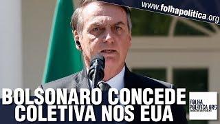 URGENTE: Presidente Jair Bolsonaro concede coletiva de imprensa após discurso com Donald Trump
