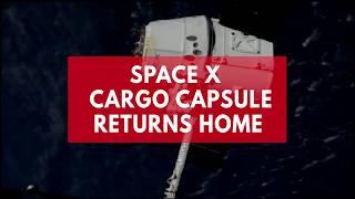 Space X cargo capsule returns home