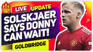Solskjaer's VAN DE BEEK Update! Lingard on the Move? Man Utd Transfer News