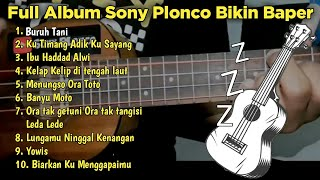 Download lagu Sony Plonco Cover Full Album Terbaru Bikin Baper