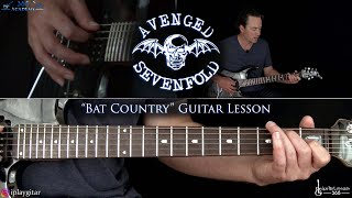 Bat Country Guitar Lesson - Avenged Sevenfold