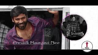 Ennade Maayavi Nee tamil song, Dhanush