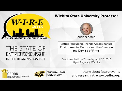 WIRE 2016: Chris Broberg, Entrepreneurship Trends Across Kansas