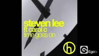 STEVEN LEE ft CAROL C - Time Goes On
