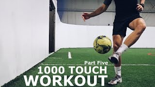 1000 Touch First Touch Control Workout | First Touch Training Session For Footballers | Part 5