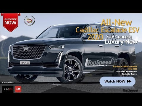All New 2020 Cadillac Escalade ESV, This is So Amazingly SUV Car & Overview