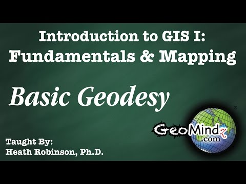 Basic Geodesy: GIS Fundamentals and Mapping (2)